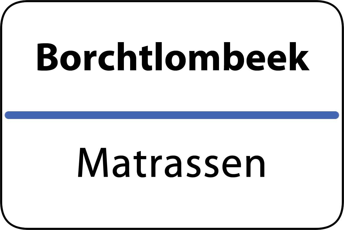 De beste matrassen in Borchtlombeek