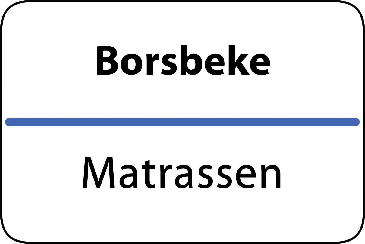 De beste matrassen in Borsbeke
