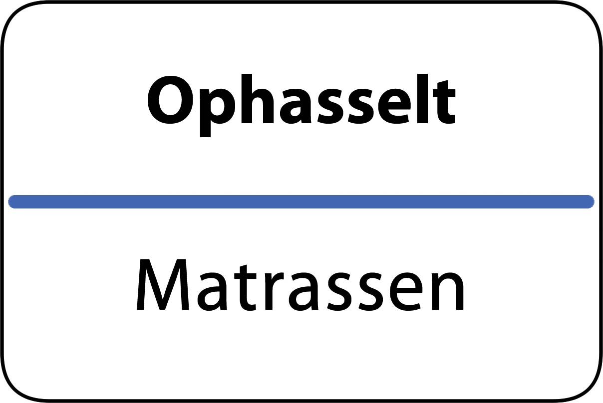 De beste matrassen in Ophasselt