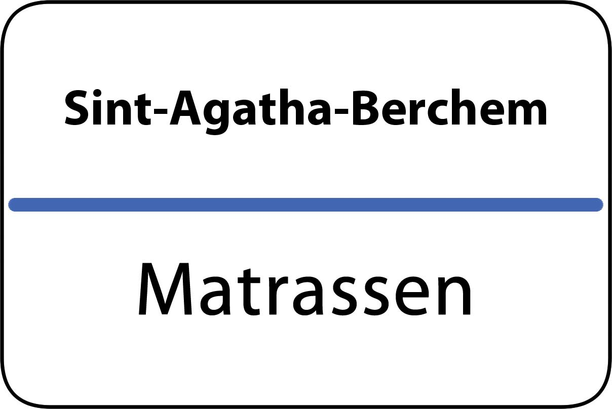 De beste matrassen in Sint-Agatha-Berchem