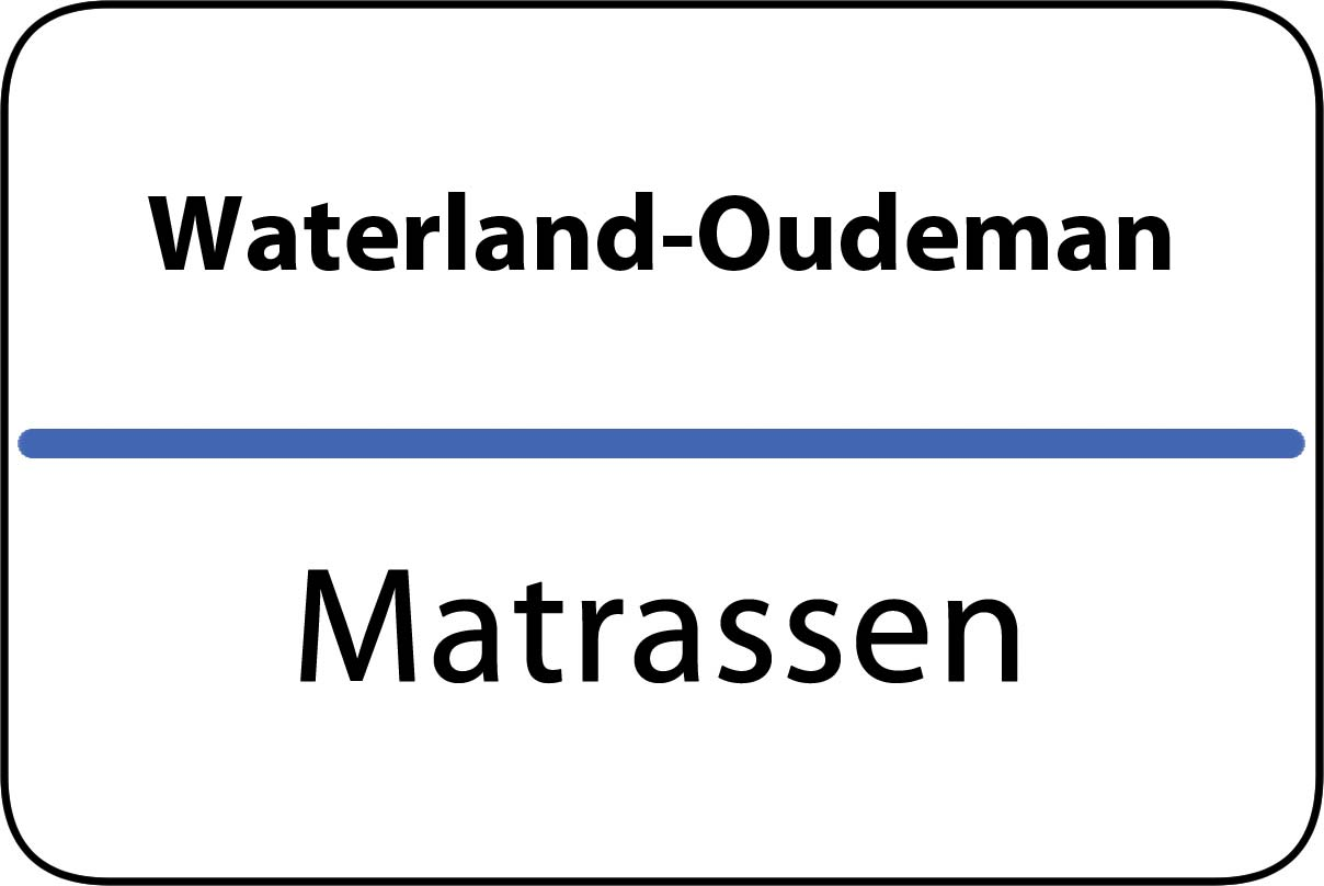 De beste matrassen in Waterland-Oudeman